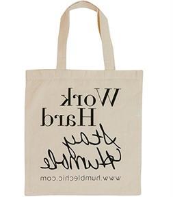 Humble Chic Natural Canvas Tote Bag - Work Hard Stay Humble