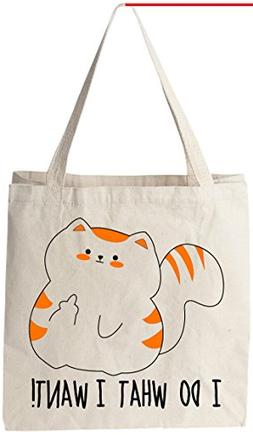 I Do What I Want  - Natural Cotton Canvas Tote Bag 12 Oz  Re