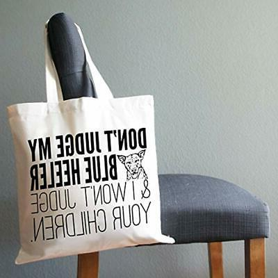 """Don't Grocery Judge My Blue Heeler Eco Friendly Tote """""""