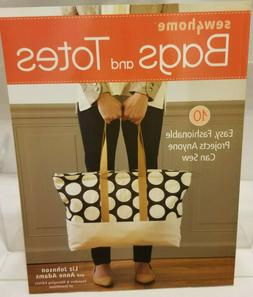 NEW - Sew4Home Bags and Totes: 10 Easy, Fashionable Projects