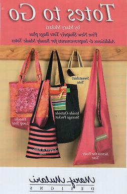 TOTES TO GO Sewing Pattern MP22 Mary Muari Designs UNCUT Mar